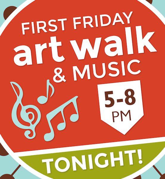 First Friday ArtWalk