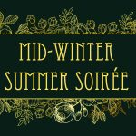 Mid-Winter Summer Soirée