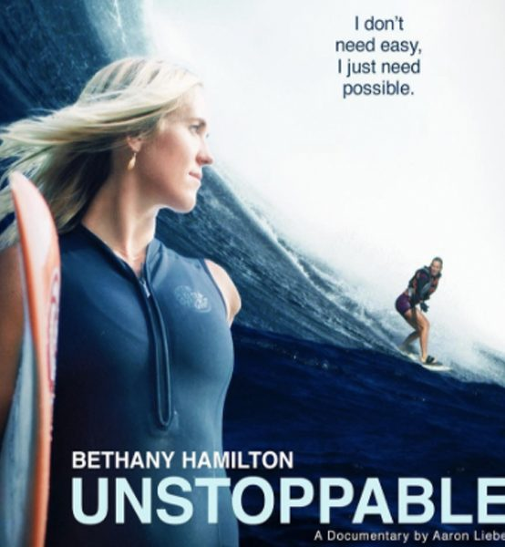 """Monthly Film: """"Bethany Hamilton: Unstoppable"""""""