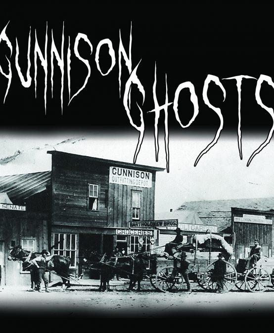 Gunnison Ghosts