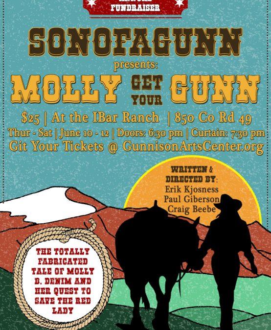 """SonofaGunn 2021 Presents: """"Molly Get Your Gunn"""""""