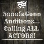 SonofaGunn Auditions!