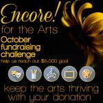 Encore for the Arts! Donate Today!